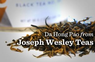 Da Hong Pao - Joseph Wesley Teas